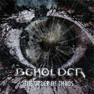 BEHOLDER: brand new album 'The Order of Chaos' out Feb 2013