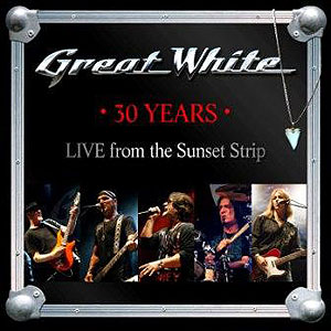 GREAT WHITE to celebrate 30th anniversary with a new live album