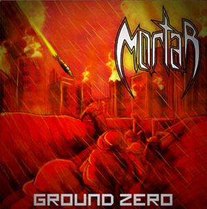 thrash metal band MORTAR (India) to release their debut EP 'Ground Zero