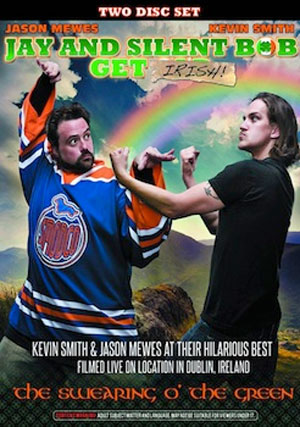 JAY AND SILENT BOB Get Irish on DVD March 12
