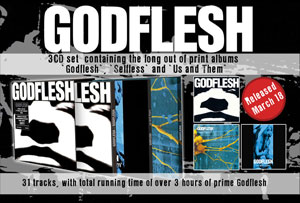 GODFLESH box set featuring 3 out of print releases out now