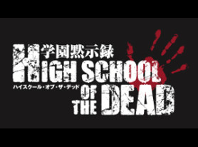 Neon Alley partners with Sentai to premiere HIGH SCHOOL OF THE DEAD 4/19