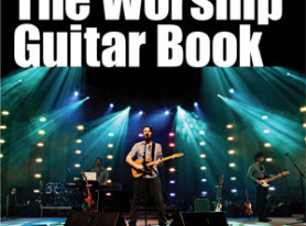 Hal Leonard Publishes The Worship Guitar Book