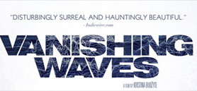 AWARD WINNING, CRITICALLY ACCLAIMED SCI-FI EPIC VANISHING WAVES COMES TO DVD, VOD and DIGITAL JULY 23