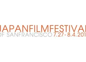 JAPAN FILM FESTIVAL of SAN FRANCISCO LAUNCHES JULY 27