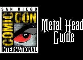 Comic Con Guide – For Metal Heads – 2013 Edition