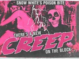 SNOW WHITE'S POISON BITE – There's A New Creep On The Block