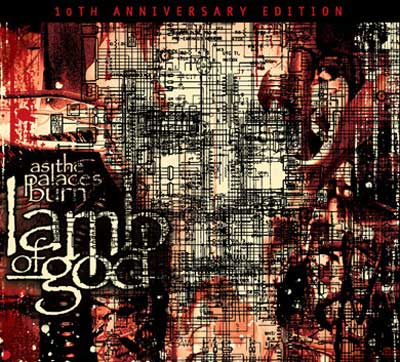 Lamb Of God Announce Release Of 10th Anniversary Edition ...