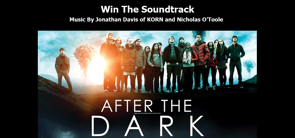 Win AFTER THE DARK Soundtrack by Jonathan Davis of KORN