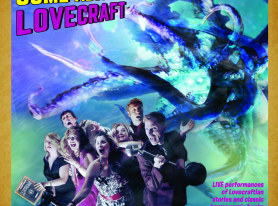 Lovecraft Live On The Stage, Limited Tickets Available