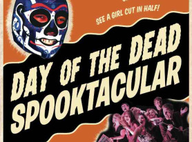 Day of the Dead Spooktacular Live and on the stage in LA