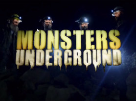 MONSTERS UNDERGROUND Returns to Destination America