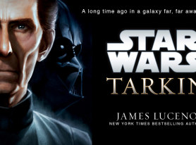Star Wars Tarkin – New Book Now Available