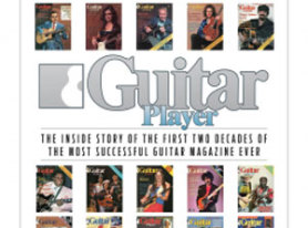 Inside Story of the First Two Decades Of Guitar Player Magazine