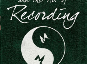 Zen and the Art of Recording Book Published