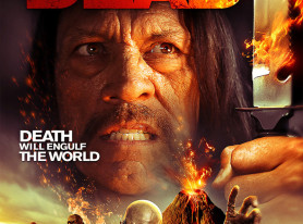 Danny Trejo in THE BURNING DEAD Coming March 3