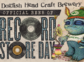 Dogfish Head Brewery Named Official Beer Of Record Store Day 2015