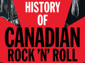 "Book Release: ""The History of Canadian Rock 'n' Roll"" With Foreword By Neil Peart"