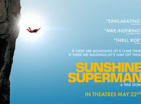 Sunshine Superman, Movie Documentary About Father Of Base Jumping, Out May 22
