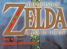 """Graphic Novel """"The Legend Of Zelda: A Link To The Past"""" Debuts On May 5"""