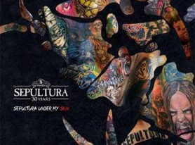 SEPULTURA: 30th Anniversary EP to Correspond with Upcoming World Tour