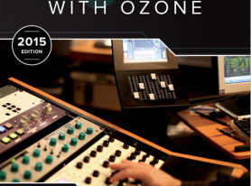 iZotope Releases Free Mastering Guide, 2015 Edition