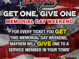 "ROCKSTAR ENERGY DRINK MAYHEM FESTIVAL Launches ""Get One, Give One"" in Honor of U.S. Military Personnel"