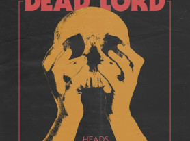 DEAD LORD Reveals Cover Artwork For New Album