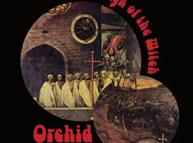 Metal Life Album Review: ORCHID – Sign Of The Witch