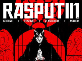 "Historical Fantasy Comic Book Series ""Rasputin"" Vol 1 Releases July 2015"