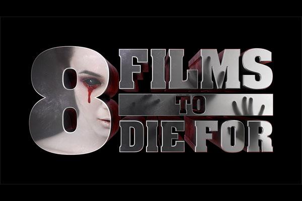 8filmstodiefor_logo