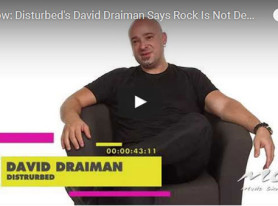 "DISTURBED's David Draiman Says ""Rock Is NOT Dead"""