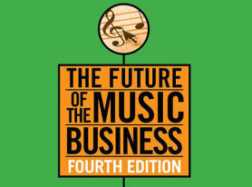 The Future of the Music Business 4th Edition Available Now