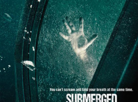 """IFC Midnight Releases Poster For """"Submerged"""" Movie From Steven C Miller"""