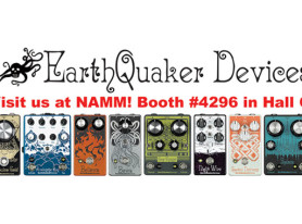 Seven new pedals from EarthQuaker Devices at Winter NAMM 2016