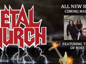 "METAL CHURCH ""No Tomorrow"" Official Video and New Album Title Revealed"