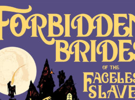 "comic writer Neil Gaiman returns to ""Forbidden Brides"""