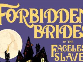 "comic writer Neil Gaiman returns to ""Forbidden Brides"""