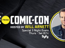 "Syfy Announces Talent for ""SYFY PRESENTS LIVE FROM COMIC CON"" Hosted by Will Arnett"