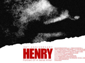 HENRY: THE PORTRAIT OF A SERIAL KILLER in 4k opening day announcement and trailer debut