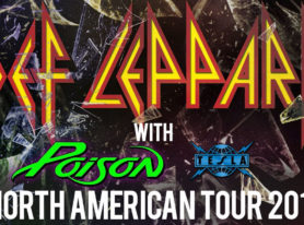 Def Leppard North American Tour With Poison and Tesla, Tix on Sale Jan 20 and 21