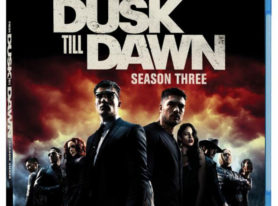 FROM DUSK TILL DAWN: THE SERIES – SEASON THREE on BD/DV Feb 7