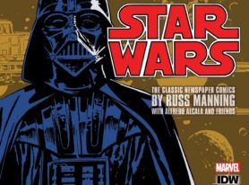"IDW Publishing Presents ""Star Wars: The Classic Newspaper Comics, Vol. 1"""