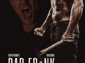 Bad Frank Is A Must See Movie For Those Who Like Good Guys Who Go Very, Very Bad