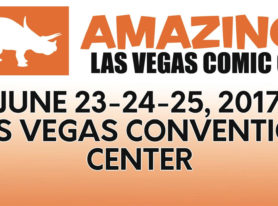 Las Vegas Comic Con is June 23-25, 2017