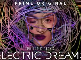 Philip K. Dick's Electric Dreams NOW AVAILABLE Exclusively for Amazon Prime Members in the US